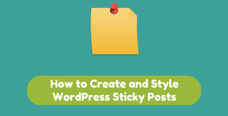 how to create and style wordpress sticky posts