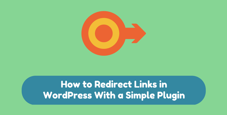 How to Redirect Links in WordPress With a Simple Plugin