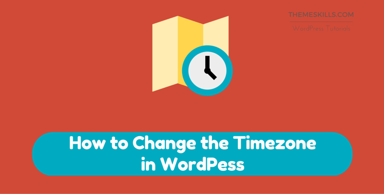 How to Change the Timezone in WordPress