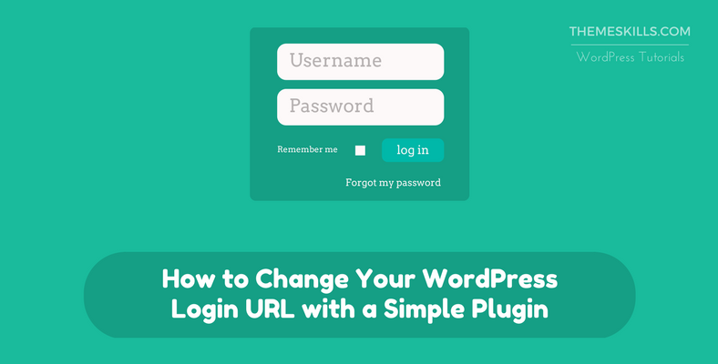 How to Change Your WordPress Login URL with a Simple Plugin